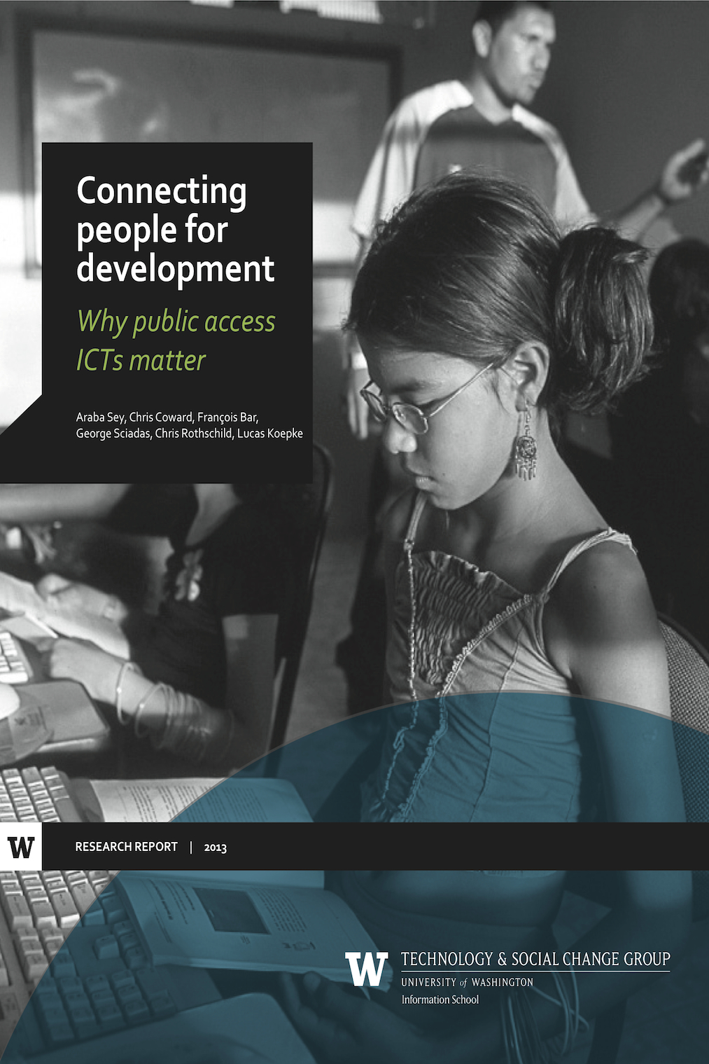 Cover image for Connecting people for development: Why public access ICTs matter